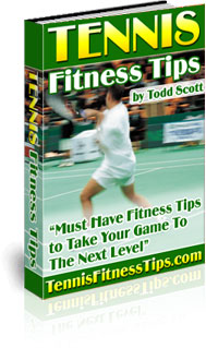 Tennis Fitness Tips